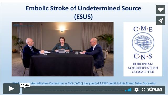 Round Table Discussion: Embolic Stroke of Undetermined Source (ESUS)