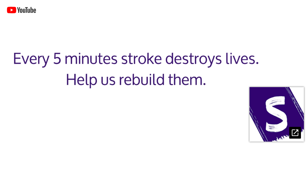 The Stroke Association UK: Our rebuilding lives campaign