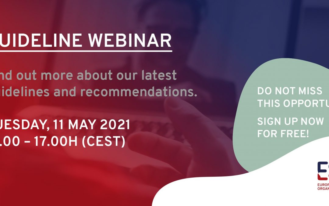 Sign up to the ESO Guideline Webinar, 11 May 2021, 3-5pm CEST