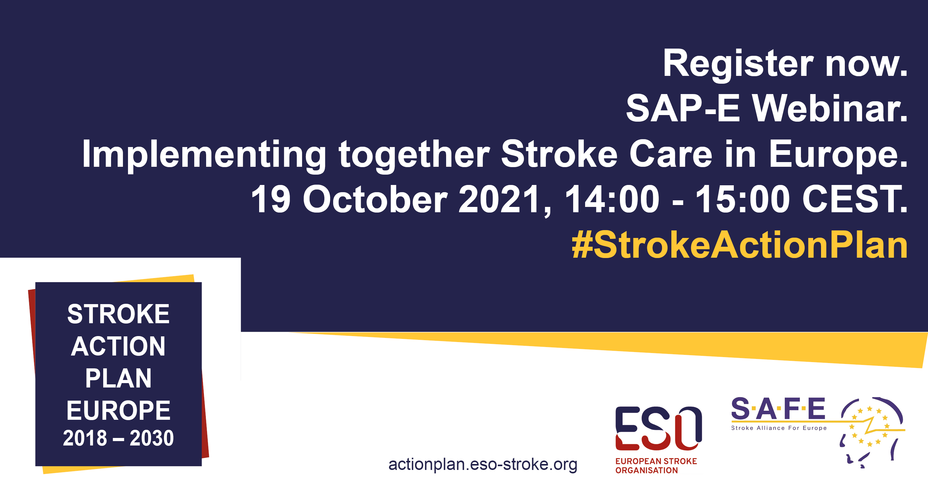 Stroke Action Plan for Europe (SAP-E) Implementing together Stroke Care in Europe